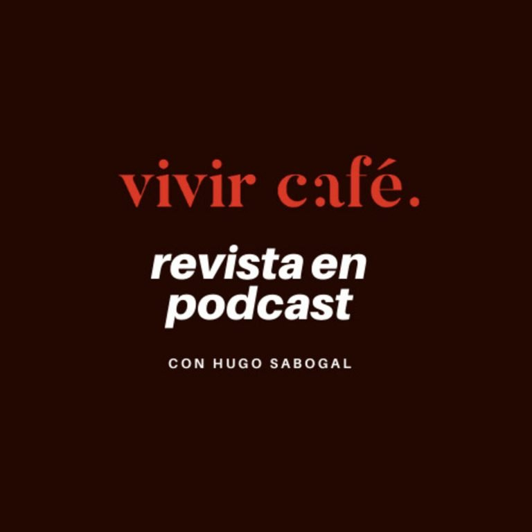 Vivir Café Revista en Podcast